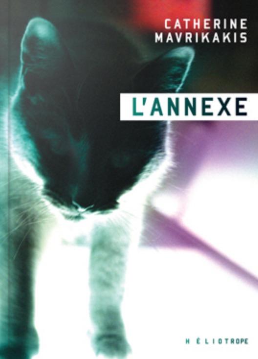 Catherine Mavrikakis, L'annexe, 2019, couverture