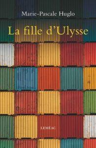 La Fille d'Ulysse, de Marie-Pascale Huglo, 2015, couverture